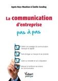 Agnès Buys Mauléon et Emélie Gooding - La communication d'entreprise pas à pas.