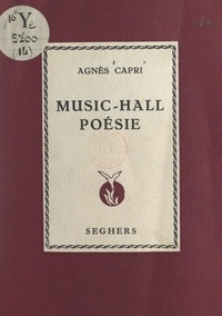 Agnès Capri - Music-hall poésie.