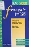 Agnès Carbonell et Patricia Carles - La comédie au XVIIIe siècle, maîtres et valets, le roman naturaliste - Français, 1res ES-S.