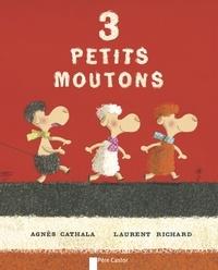 Agnès Cathala et Laurent Richard - 3 petits moutons.