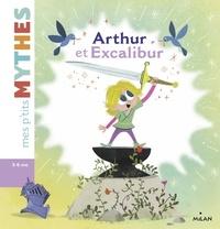 Agnès Cathala et Ed Carosia - Arthur et Excalibur.