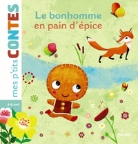 Agnès Cathala - Le bonhomme en pain d'épices.
