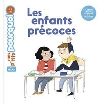 Agnès Cathala et Bérengère Mariller - Les enfants précoces.
