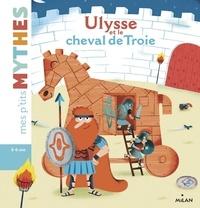 Agnès Cathala - Ulysse et le cheval de Troie.