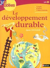 Agnès Ceccaldi - Le développement durable - Cycle 3.