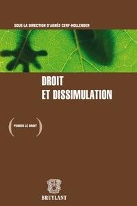 Agnès Cerf-Hollender - Droit et dissimulation.