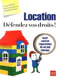 Ebook téléchargements gratuits uk Location, défendez vos droits !