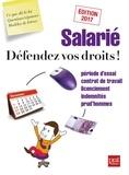 Agnès Chambraud et Isabelle Collin - Salarié, défendez vos droits !.