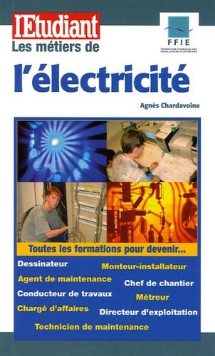 Agnès Chardavoine - Les métiers de l'électricité.