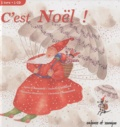 Agnès Chaumié et Isabelle Caillard - C'est Noël !. 1 CD audio