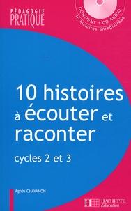 Deedr.fr 10 Histoires à écouter et raconter - Cycles 2 et 3 Image