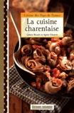 Agnès Claverie et Lyliane Benoit - La cuisine charentaise.