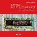 Agnès Coisnay - Enfance, art et quotidienneté - Une invitation à être et devenir....