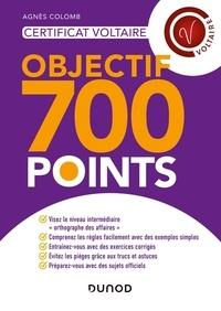 Agnès Colomb - Certificat Voltaire - Objectif 700 points.