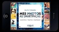 Mes photos au smartphone - Shootez, traitez, partagez.pdf