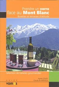 Agnès Couzy et Claude de Merville - Prendre un verre face au Mont Blanc.