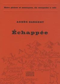 Agnès Dargent - Echappée.