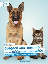 Agnès Darnis - Soigner son animal avec les médecines naturelles - Homéopathie - Phytothérapie - Digipuncture.