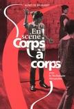 Agnès de Brunhoff - En scène ! Corps à corps avec la technique Alexander.