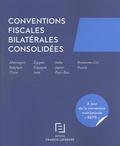 Agnès de L'Estoile-Campi et Xavier Daluzeau - Conventions fiscales bilatérales consolidées.