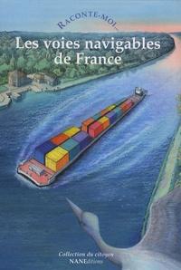 Raconte-moi... Les voies navigables de France.pdf