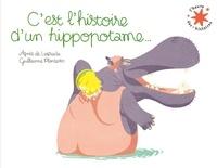 AGNES de LESTRADE et Guillaume Plantevin - C'est l'histoire d'un hippopotame....