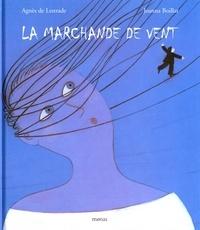 Agnès de Lestrade - La marchande de vent.