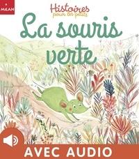 Maurèen Poignonec et Agnès De Lestrade - La souris verte.