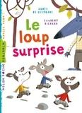Agnès de Lestrade - Le loup surprise.