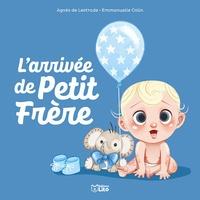 Agnès de Lestrade et Emmanuelle Colin - Petit Frère  : L'arrivée de Petit Frère.