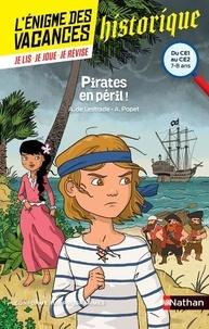 Agnès de Lestrade et Anne Popet - Pirates en péril ! - Du CE1 au CE2.