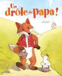 Un drôle de papa ! - Agnès de Lestrade pdf epub