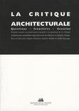 Agnès Deboulet et Rainier Hoddé - La critique architecturale - Questions - Frontières - Desseins.