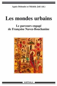 Deedr.fr Les mondes urbains - Le parcours engagé de Françoise Navez-Bouchanine Image
