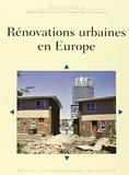 Agnès Deboulet et Christine Lelévrier - Rénovations urbaines en Europe.