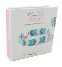 Bracelets Peyote - Techniques, modèles et accessoires. Avec 4 sachets de perles, 1 fermoir, 1 aiguille et du fil.pdf