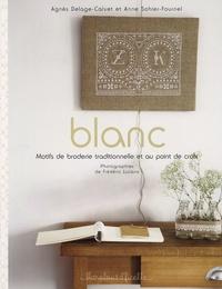 Agnès Delage-Clavet et Anne Sohier-Fournel - Blanc - Motifs de broderie traditionnelle au point de croix.