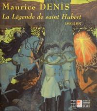 Agnès Delannoy et Marianne Barbey - Maurice Denis : La légende de saint Hubert - 1896-1897.