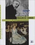 Agnès Delannoy - Maurice Denis - 1870-1943.