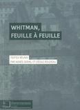 Agnès Derail et Cécile Roudeau - Whitman, feuille à feuille.