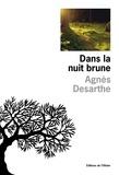 Agnès Desarthe - Dans la nuit brune.