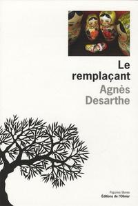 Agnès Desarthe - Le remplaçant.