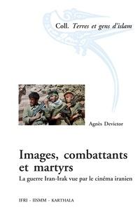 Images, combattants et martyrs - La guerre Iran-Irak vue par le cinéma iranien.pdf