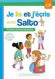Agnès Diallo et Myriam Perrocheau - Je lis et j'écris avec Salto CP - Fiches photocopiables.