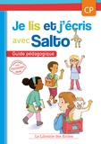 Agnès Diallo et Yolaine Garcia - Je lis et j'écris avec Salto CP - Guide pédagogique.