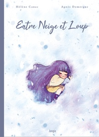 Agnès Domergue et Hélène Canac - Entre Neige et Loup.