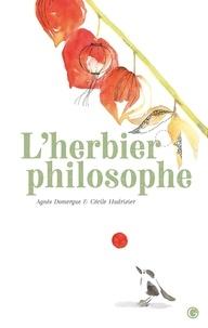 Agnès Domergue et Cécile Hudrisier - L'herbier philosophe.