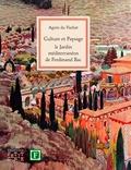 Agnès Du Vachat - Culture et Paysage : Le jardin méditerranéen de Ferdinand Bac.