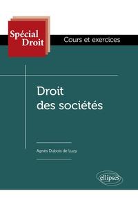 Agnès Dubois de Luzy - Droit des sociétés - Cours et exercices.