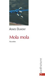 Agnès Dumont - Mola Mola.